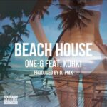 今夜24時配信! One-G -Beach House feat. KOHKI ( Prod by DJ PMX )