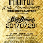 今週末7月29日(土)BAYBOUND-IITIGHT LLC 10YEAR ANNIVERSARY @ THE BRIDGE YOKOHAMA