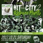 本日10月21日(土)Ⅱ Tight Music Presents HIT THE CITY2 リリースパーティー THE BRIDGE YOKOHAMA