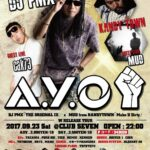 本日9月23日(土)A.Y.O DJ PMX 『THE ORIGINAL Ⅲ』× MUD from KANDYTOWN 『Make U Dirty』W RELEASE TOUR @新潟市 CLUB SEVEN