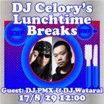 本日8月29日お昼のWREP 『DJ Celory's Lunchtime Breaks』にDJ PMX & DJ Wataraiが生出演!