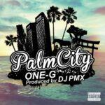 ONE-G新曲『PalmCity』今夜24時 iTunes先行配信!