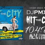 Ⅱ Tight Music Presents HIT THE CITY配信スタート!