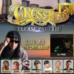 本日12月29日(金)CROSSROAD 15周年 DJ PMX ''THE ORIGINAL III'' II TIGHT MUSIC ''HIT THE CITY 2'' ダブルリリースパーティー!!! @ 川崎CLUB CITTA
