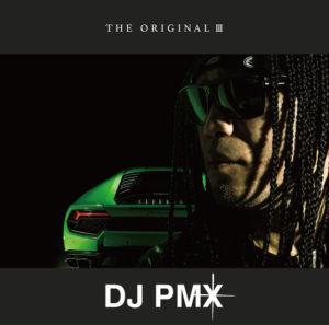 DJ PMX THE ORIGINAL Ⅲ
