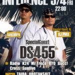 "【DJ PMX、DS455出演情報】本日5月4日(金)長野県飯田市CLUB Earth "" INFLUENCE Vol.7 """