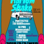 "【DJ PMX出演情報】5月2日(水)渋谷BX CAFE "" Harlem Shake """
