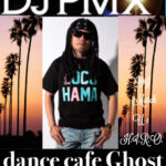 【DJ PMX出演情報】9月15日(土)茨城県鹿嶋市Ghost