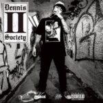 """USで活動のタイのラッパーDennis Thaikoon 10/26にアルバム""""DENNIS II SOCIETY""""を発売!"""