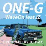 """【DJ PMXプロデュース】ONE-G サーフィンをテーマにしたノスタルジーなサウンドの新曲""""WAVE ON""""配信予約開始!"""