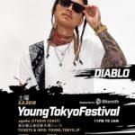 今週末3/2(土)のYOUNG TOKYO FESTIVALにDIABLOが出演!