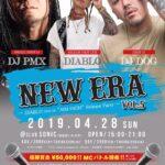 【DJ PMX出演情報】4月28日(日)NEW ERA vol.5 〜DIABLO 1st ALBUM Release Party〜 at 福島県いわき市