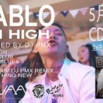 DJ PMXフルプロデュースのDIABLO「AIM HIGH」、Something Newを加えた6曲入りCDを5/29に発売!さらに4/28から全国ツアーを開催!