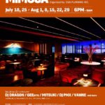 """【DJ PMX出演情報】 8月8日(木)毎週木曜は""""MIMOSA"""" at 銀座 +TOKYO"""