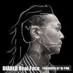 "【DJ PMXプロデュース作品】6/28(月)DIABLO ""Real Face"" iTunes本日リリース!"