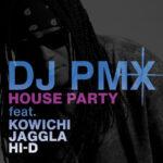 3年半ぶりのフルアルバムを控えたDJ PMXが、KOWICHI, JAGGLA, HI-D をフィーチャーした新曲「HOUSE PARTY」を10/7(水)にリリース!