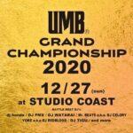 【DJ PMX出演情報】12/27(日)UMB GRAND CHAMPIONSHIP 2020 at  新木場STUDIO COAST