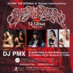 "【DJ PMXイベント情報】12/12(土)""DANZA DANZA"" 六本木ZEUS GARDEN -DJ PMX 'THE ORIGINAL Ⅳ' RELEASE LISTENING PARTY-"