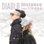 "【DJ PMXプロデュース作品】2/14リリース、DIABLO ""Distance feat. Licana"""